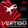 Pierre Boileau, Thomas Narcejac: Vertigo. Aus dem Reich der Toten