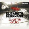 Elisabeth Herrmann: Schattengrund