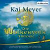 Kai Meyer: Die Wolkenvolk Trilogie