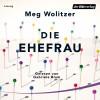 Meg Wolitzer: Die Ehefrau
