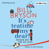 Bill Bryson: It's teatime, my dear!