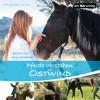 Almut Schmidt: Pferde verstehen mit Ostwind