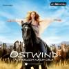 Lea Schmidbauer: Ostwind - Aufbruch nach Ora