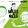 Jory John, Mac Barnett: Miles & Niles - Jetzt wird's wild