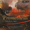 Franz Fühmann: Prometheus