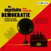Hans Sarkowicz: Die ungeliebte Demokratie