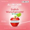 Allen Carr, John Dicey: Endlich Wunschgewicht! für Frauen