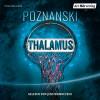 Ursula Poznanski: Thalamus