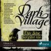 Kjetil Johnsen: Dark Village, Folge 1: Das Böse vergisst nie (Ungekürzt)