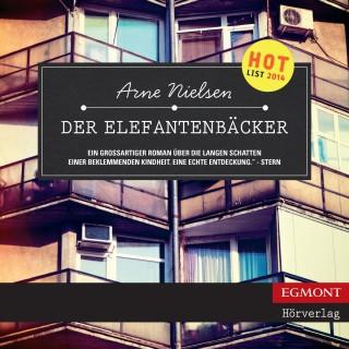 Arne Nielsen: Der Elefantenbäcker (ungekürzt)