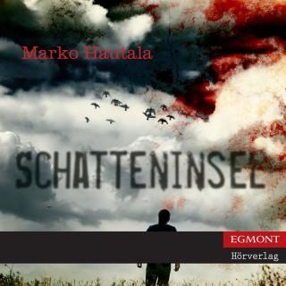 Marko Hautala: Schatteninsel (ungekürzt)