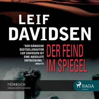 Leif Davidsen: Der Feind im Spiegel (Ungekürzt)
