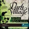Kjetil Johnsen: Dark Village, Folge 5: Zu Erde sollst du werden (Ungekürzt)
