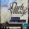 Kjetil Johnsen: Dark Village, Folge 4: Zurück von den Toten (ungekürzt)