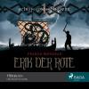 Preben Mørkbak: Erik der Rote - Schiff und Schwert (Ungekürzt)
