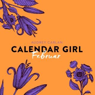 Audrey Carlan: Februar - Calendar Girl 2 (Ungekürzt)