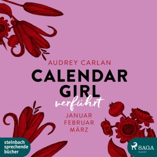 Audrey Carlan: Verführt - Calendar Girl (Ungekürzt)