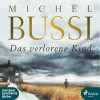 Michel Bussi: Das verlorene Kind (Ungekürzt)