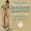Ursula Neeb: Madame ermittelt - Der Mord in der Trinkhalle (Ungekürzt)