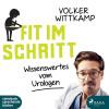 Volker Wittkamp: Fit im Schritt - Wissenswertes vom Urologen (Ungekürzt)