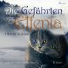 Henry Rohmer: Die Gefährten von Elfenia (Ungekürzt)