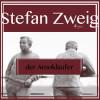 Stefan Zweig: Der Amokläufer (Ungekürzt)