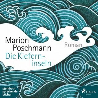 Marion Poschmann: Die Kieferninseln (Ungekürzt)