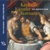 Arne Karsten, Volker Reinhardt: Kardinäle, Künstler, Kurtisanen (Ungekürzt)