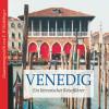 Franz P. Waiblinger: Venedig (Ungekürzt)