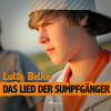 Lotte Betke: Das Lied der Sumpfgänger (Ungekürzt)