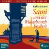 Rafik Schami: Sami und der Wunsch nach Freiheit (Ungekürzt)