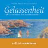 Dieter Voigt, Sabine Meck: Gelassenheit - Ein Streifzug durch die Philosophie (Ungekürzt)