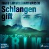 Inger Gammelgaard Madsen: Schlangengift - Rolando Benito 7 (Ungekürzt)