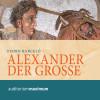 Pedro Barceló: Alexander der Grosse (Ungekürzt)