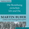 Matthias Dietrich: Die Beziehung zwischen Ich und Du (Ungekürzt)