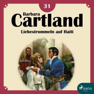 Barbara Cartland: Liebestrommeln auf Haiti - Die zeitlose Romansammlung von Barbara Cartland 18 (Ungekürzt)