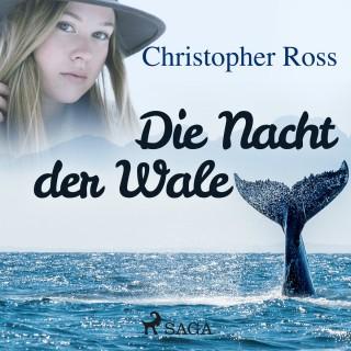 Christopher Ross: Die Nacht der Wale (Ungekürzt)