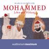 Marco Schöller: Mohammed - Leben und Wirkung (Ungekürzt)