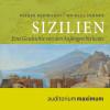 Michael Sommer, Volker Reinhardt: Sizilien - Eine Geschichte von den Anfängen bis heute (Ungekürzt)