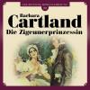 Barbara Cartland: Die Zigeunerprinzessin - Die zeitlose Romansammlung von Barbara Cartland 20 (Ungekürzt)