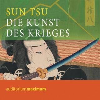 Sun Tsu: Die Kunst des Krieges (Ungekürzt)