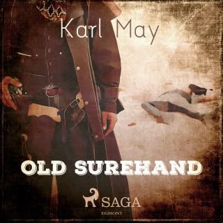 Karl May: Old Surehand (Ungekürzt)