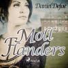 Daniel Defoe: Moll Flanders (Ungekürzt)