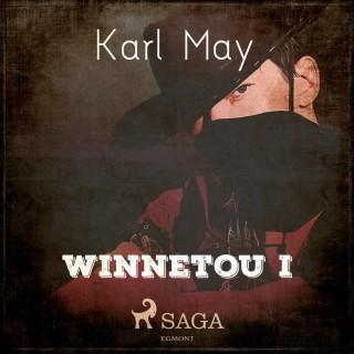 Karl May: Winnetou I (Ungekürzt)