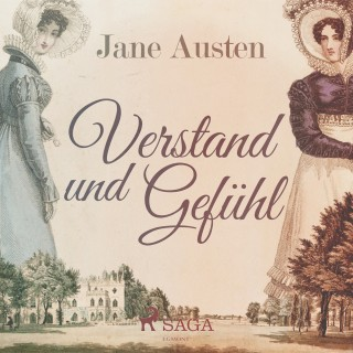 Jane Austen: Verstand und Gefühl (Ungekürzt)