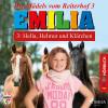 Karla Schniering: Emilia - Die Mädels vom Reiterhof, 3: Hella, Helmut und Klärchen (Ungekürzt)