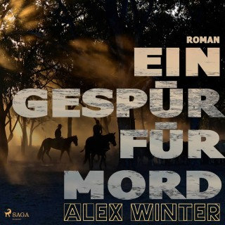 Alex Winter: Ein Gespür für Mord (Ungekürzt)