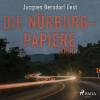 Jacques Berndorf: Die Nürburg-Papiere (Kriminalroman aus der Eifel) (Ungekürzt)