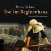 Petra Schier: Tod im Beginenhaus (Ungekürzt)