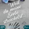 Subina Giuletti: Weil du meine Seele streichelst (Ungekürzt)